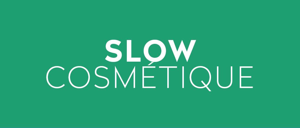 slow cosmétique bio zéro déchet végane